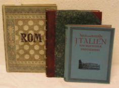 """""""Italien"""". Drei Bücher. Dabei: """"Italien"""" - ein Buch der Erinnerung. Max von Boeln, 808Abb., Berlin"""