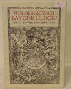 """Franciscus Petrarcha: """"Von der Artzney Bayder Glück des Guten und Widerwertigen"""".Faksimile der"""