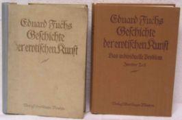 """Fuchs, Eduard: """"Geschichte der erotischen Kunst"""". Mit 385 Illustrationen und 36 Beilagenund """"Das"""