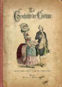 Zur Geschichte der Costümenach Zeichnungen von Wilh. Diez, C. Fröhlich, C. Häberlin, M. Heil, And.