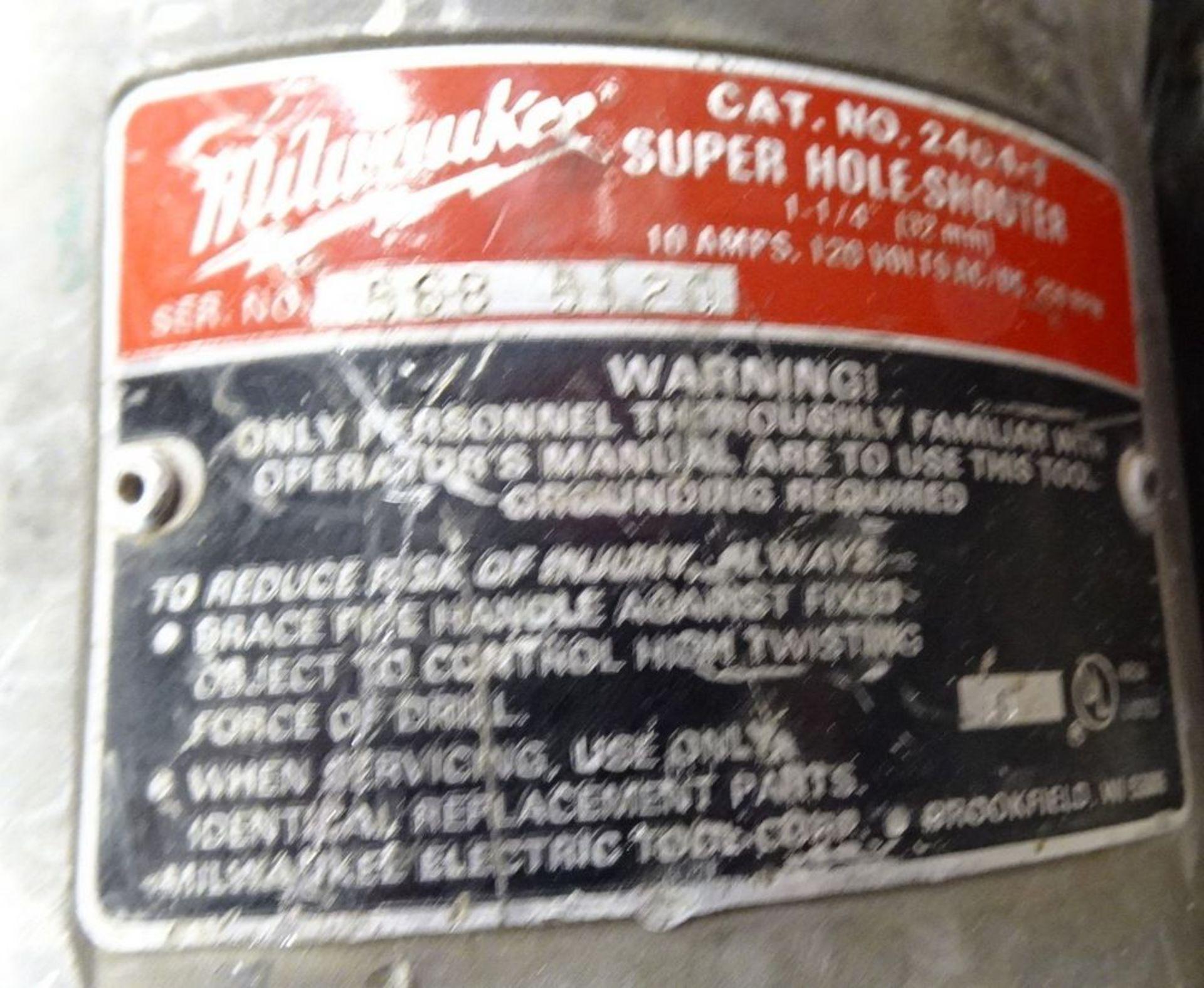 "Lot 10 - MILWAUKEE 2401-1 SUPER HOLE SHOOTER DRILL & MILWAUKEE 8-1/4"" 6405 CIRCULAR SAW, 120V"