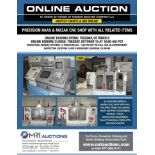 FEATURING: (8) HAAS MACHINES & MAZAK CNC SHOP WITH ALL RELATED ITEMS, INSPECTION & SUPPORT EQUIPMENT