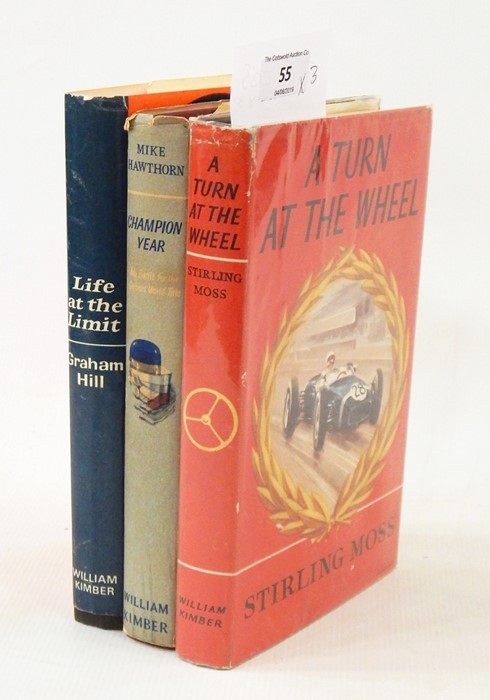 "Lot 55 - Moss, Sterling  ""A Turn at the Wheel"", William Kimber 1961, illustrated throughout, dj price clipped"