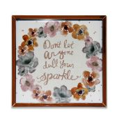 24 Arthouse Dont Let Anyone Dull your Sparkle print