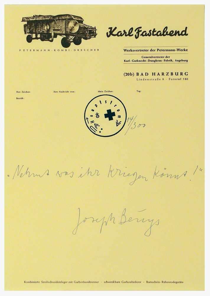 """Lot 19 - Joseph BeuysKrefeld 1921 - 1986 DüsseldorfNehmt was ihr kriegen könnt!"""" Briefpapier mit"""