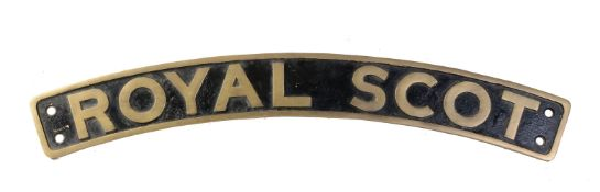 A Newton replica cast gun metal locomotive name plate 'Royal Scot'