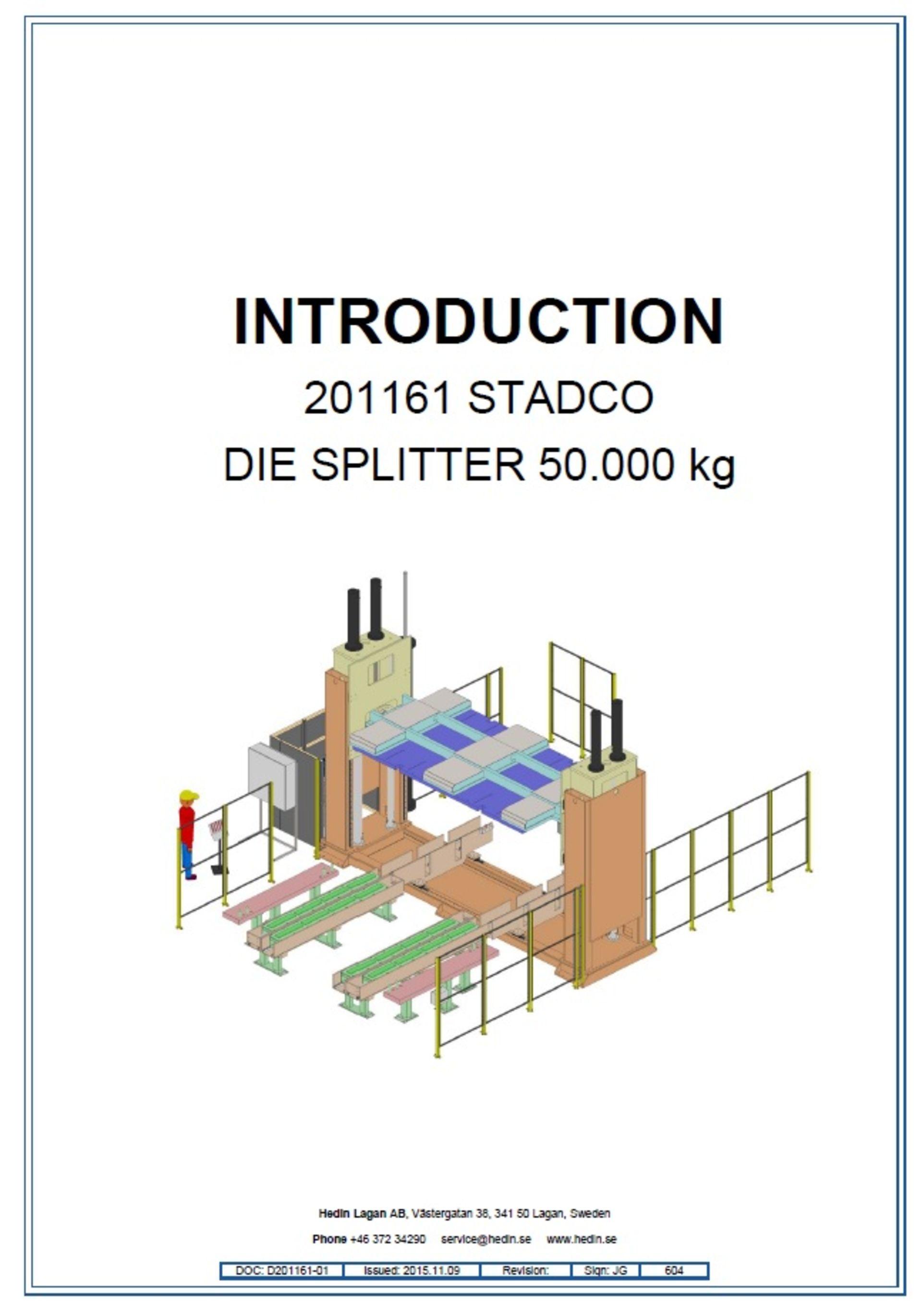Lot 1 - * 2015 Hedin 50,000Kg Hydraulic Die Splitter.