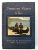 Scheel, Dr. W.: Deutschlands Kolonien in achtzig farbenphotographischen Abbildungen nach eigenen