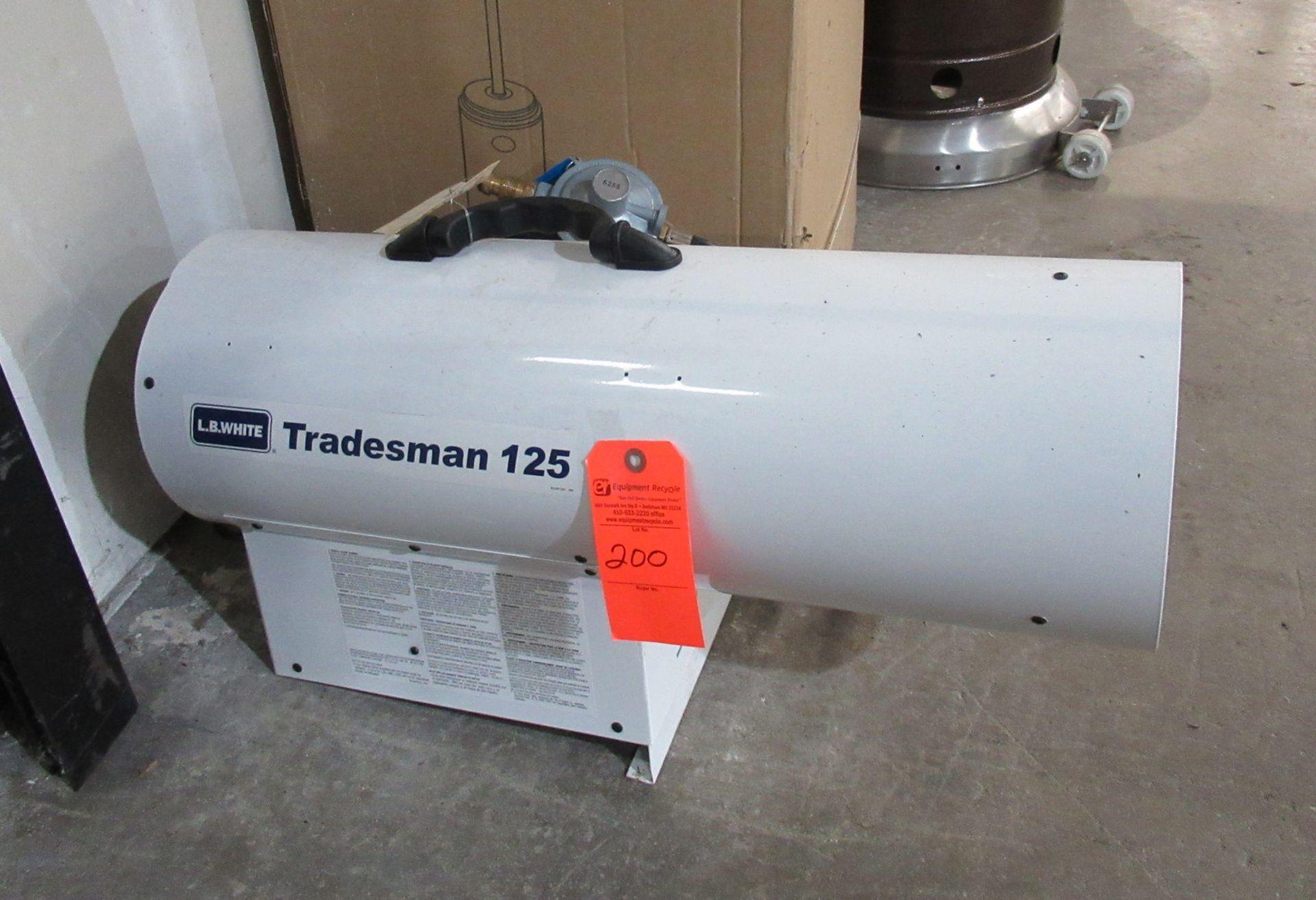 Lot 200 - L.B. White Tradesman 125 Forced Air Heater