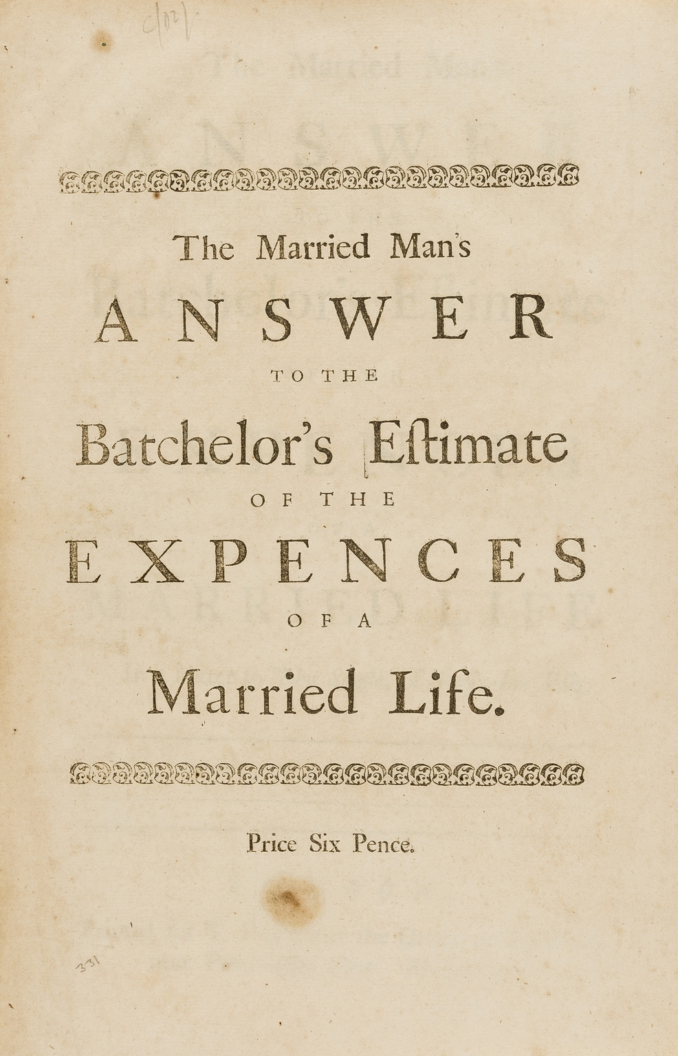 Lot 232 - Married Man's Answer (The) to the Batchelor's Estimate of the Expences of a Married Life, first …