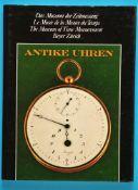 Beyer, Zürich, Antike Uhren – Das Museum der Zeitmessung, 1982, 96 Seiten, viele Farbabbildungen,