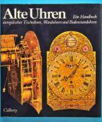 Mühe/Vogel, Alte Uhren - Ein Handbuch euro-päischer Tischuhren, Wanduhren und Bodenstanduhren, 2.,