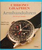 Gerd-R.Lang, Reinhard Meis, Chronographen Armbanduhren, Die Zeit zum Anhalten, 1992, 247 Seiten,