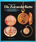 Catherine Cardinal, Die Zeit an der Kette – Geschichte, Technik und Gehäuseschmuck der tragbaren