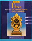 Renate Möller, Uhren – von der frühen Eisenuhr bis zur Armbanduhr, Fakten, Preise, Trends, 1996, 162
