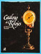 J. Ramon Colon de Carvajal, Catalogo de Relojes del Patrimonio Nacional, 1987, 565 Seiten mit