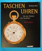 Reinhard Meis, Taschenuhren, Von der Halsuhr zum Tourbillon, 1. Auflage, 1979, 316 Seiten mit über
