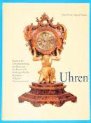 Peter Frieß/Ingrid Seeger, Uhren - Katalog der Uhrensammlung des Museums für Kunst und