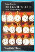Gustav Schmitt, Die Comtoise-UhrGustav Schmitt, Die Comtoise-Uhr, 2. Auflage 1983, 633 Seiten, 531