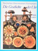 Mühe/Kahlert, Die Geschichte der Uhr, Deutsches Uhrenmuseum FurtwangenMühe/Kahlert, Die Geschichte