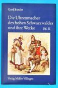G. Bender, Die Uhrmacher des hohen Schwarzwaldes und ihre WerkeG. Bender, Die Uhrmacher des hohen