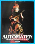 Christian Bailly, Automaten, Das goldene Zeitalter 1848-1914Christian Bailly, Automaten, Das goldene