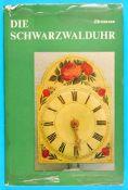 Herbert Jüttemann, Die SchwarzwalduhrHerbert Jüttemann, Die Schwarzwalduhr, 1972, 146 Seiten mit 107
