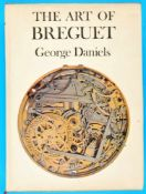 George Daniels, The Art of BreguetGeorge Daniels, The Art of Breguet, 2. Auflage, 1977,