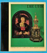 Alfred Leiter, Die Uhr - Zeitmesser und Schmuck in fünf Jahrhunderten, Geschichtlicher Überblick zur
