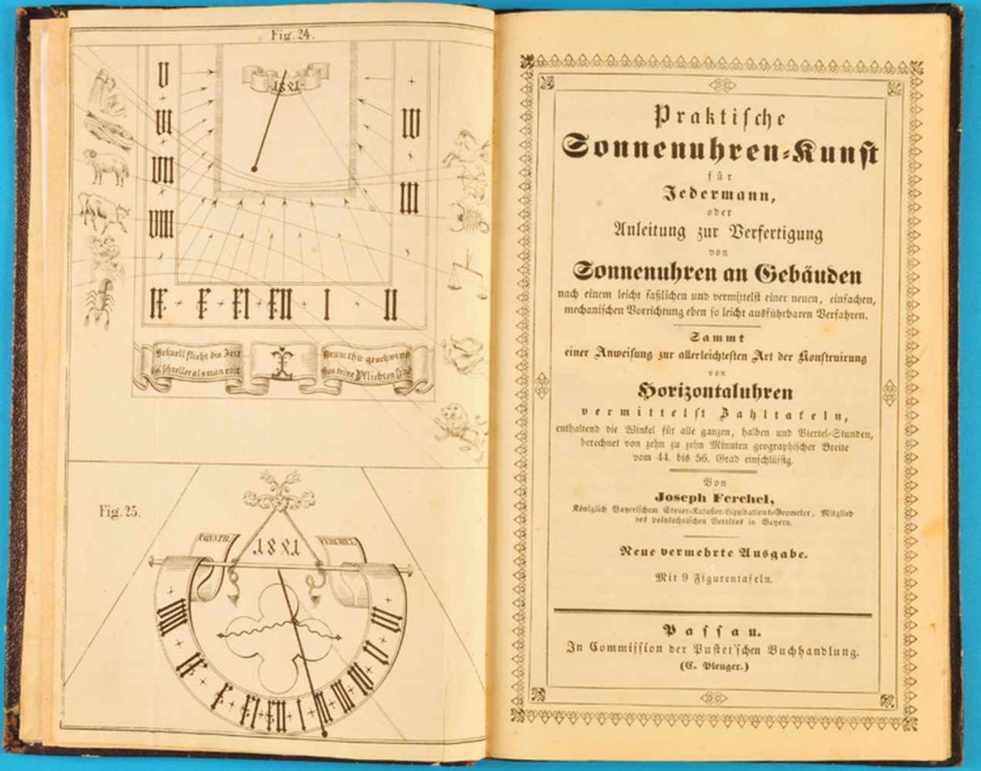 Joseph Ferchel, Praktische Sonnenuhren-Kunst für Jedermann, oder Anleitung zur Verfertigung von