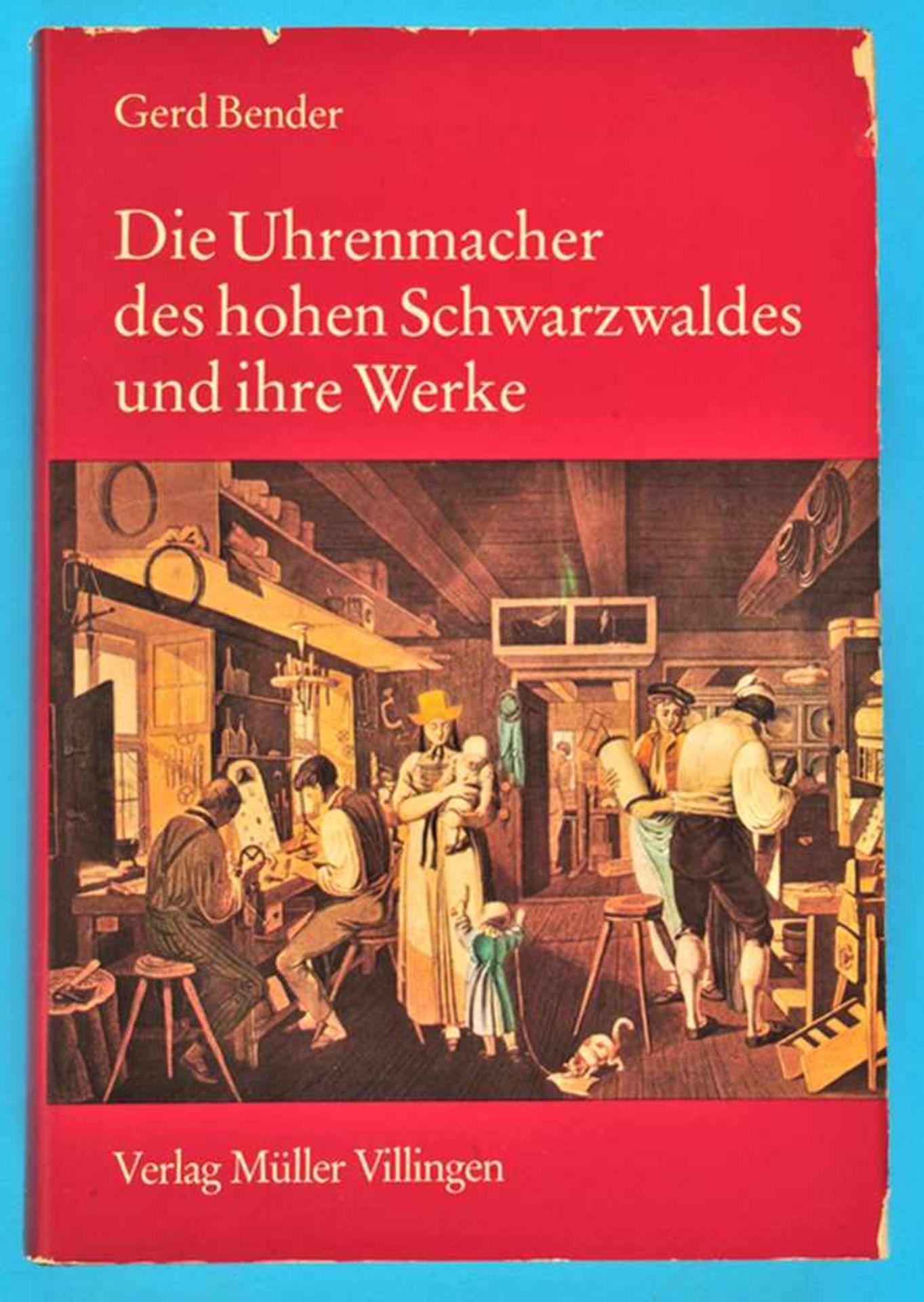 Los 14 - G. Bender, Die Uhrmacher des hohen Schwarzwaldes und ihre WerkeG. Bender, Die Uhrmacher des hohen
