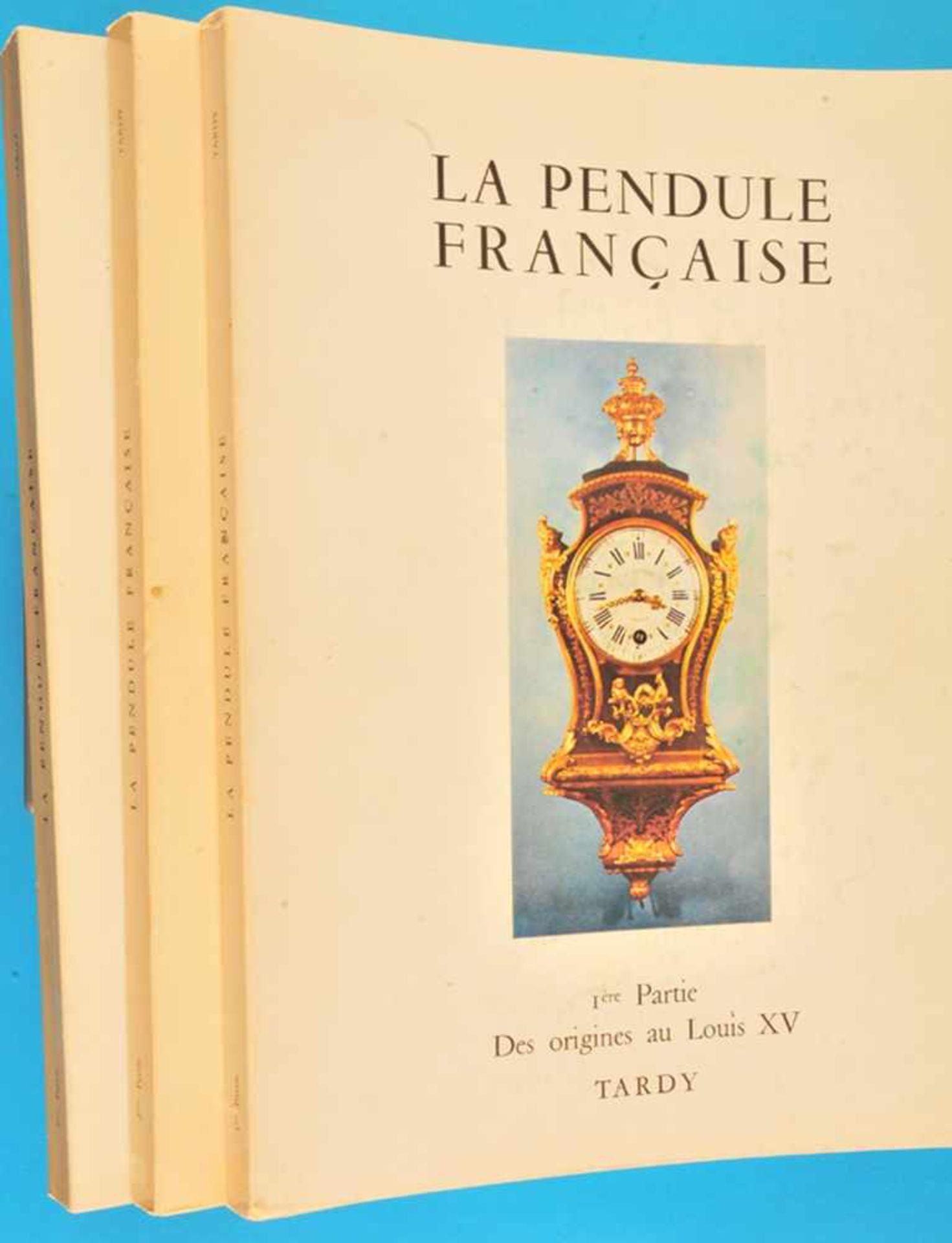 Los 1 - Tardy, La Pendule Francaise, Bände 1 - 3Tardy, La Pendule Francaise, Bände 1 - 3, 1974/75,