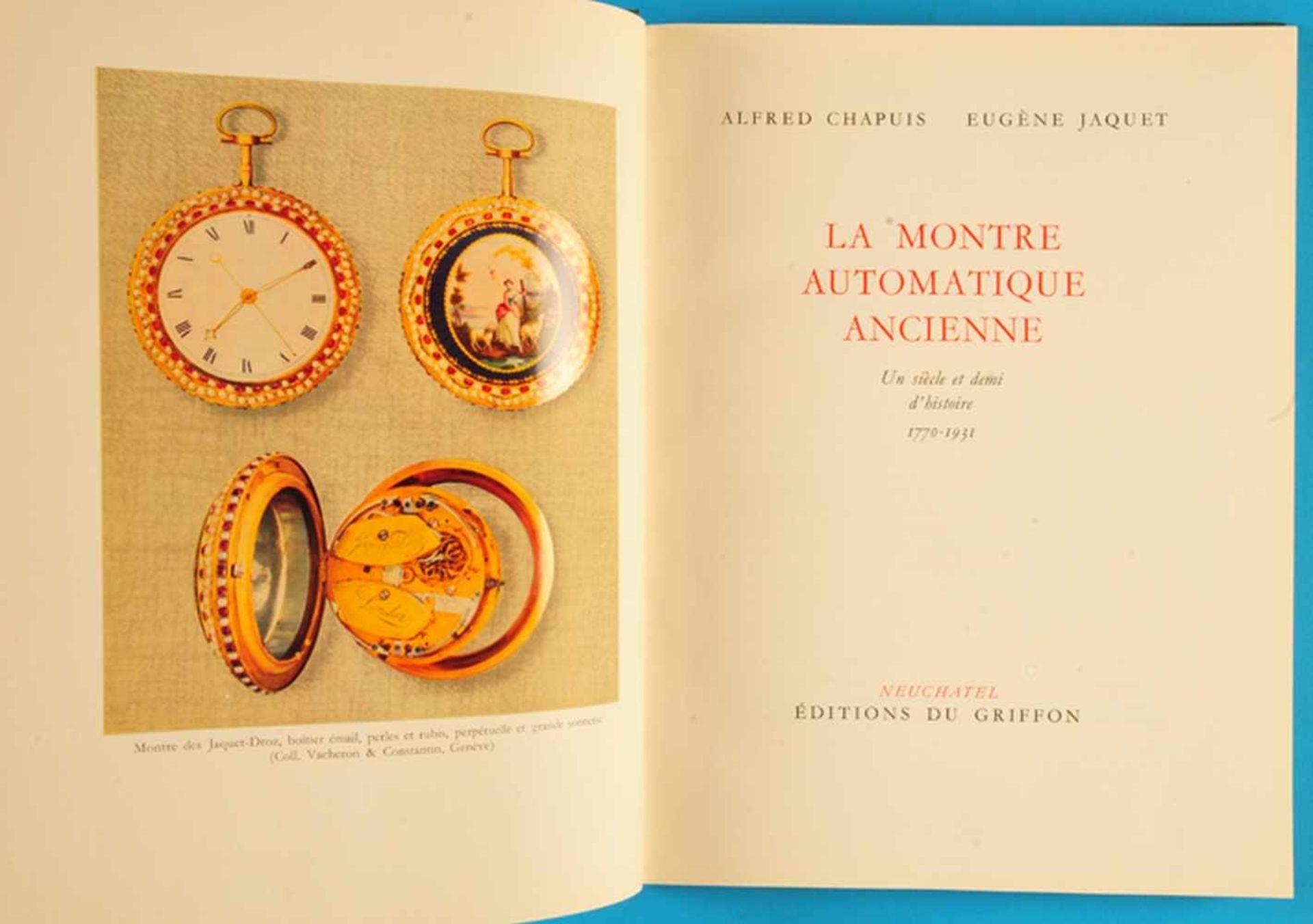 Los 12 - Alfred Chapuis/Eugène Jaquet, La Montre Auto-matique Ancienne, 1770-1931Alfred Chapuis/Eugène