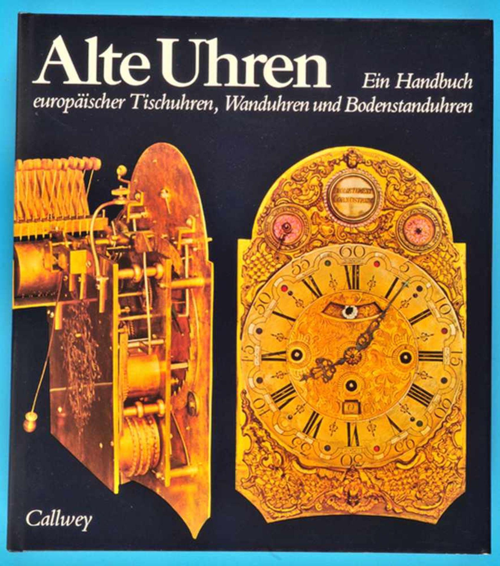 Los 17 - Mühe/Vogel, Alte Uhren - Ein Handbuch europäischer Tischuhren, Wanduhren und BodenstanduhrenMühe/