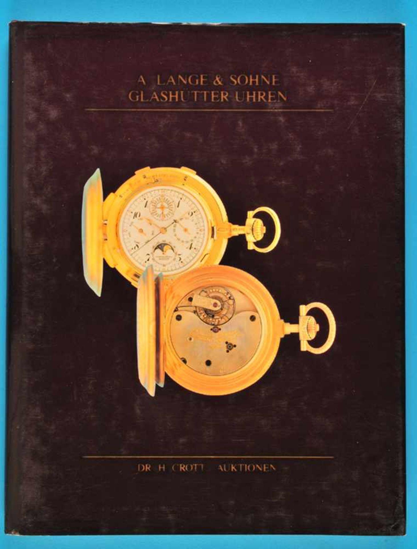Los 29 - Dr. H. Crott, A. Lange & Söhne, Glashütter Uhren, Katalog von 1991Dr. H. Crott, A. Lange & Söhne,
