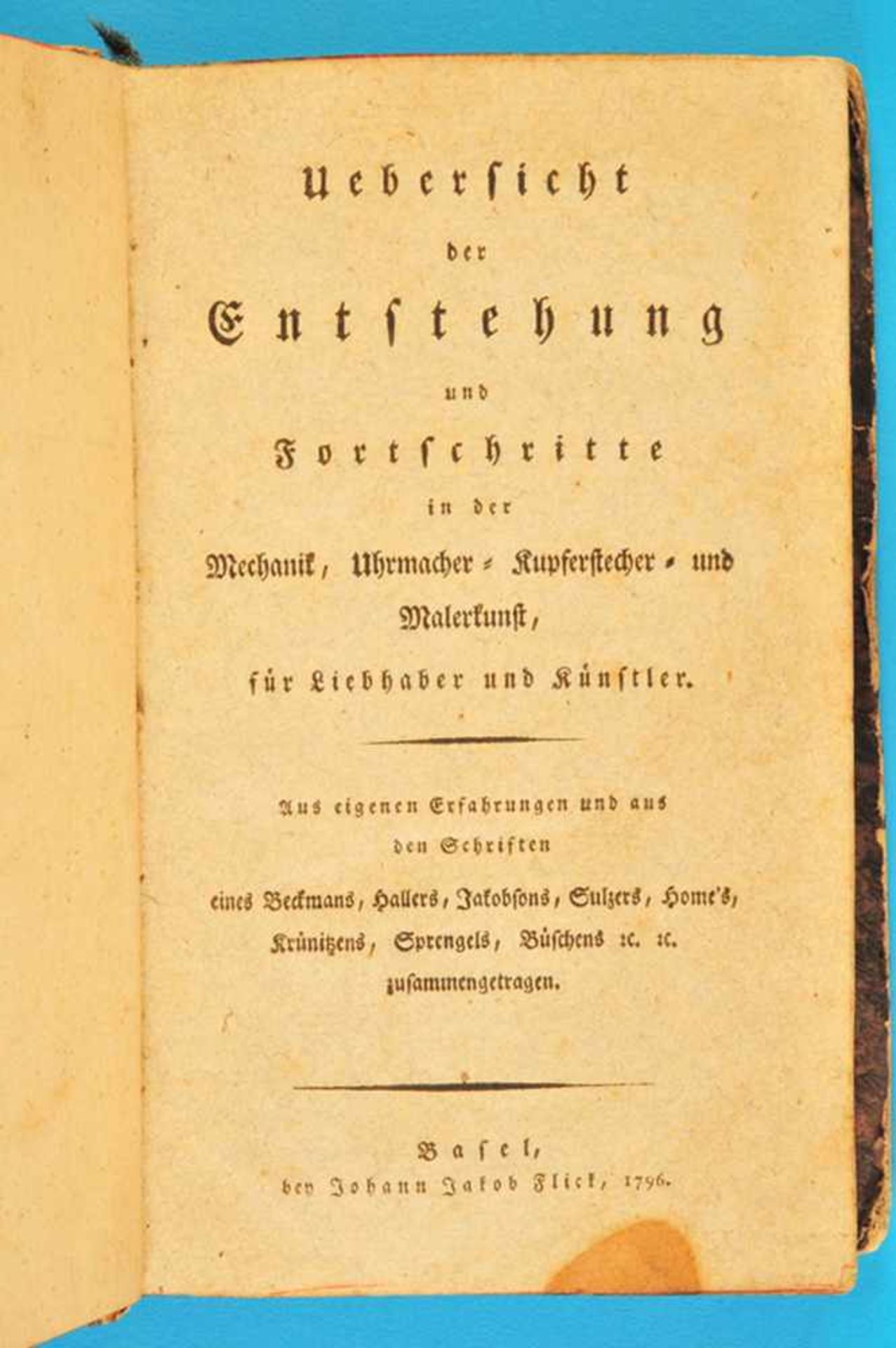 Los 7 - Johann Jakob Flick, Übersicht der Entstehung und Fortschritte in der Mechanik, Uhrmacher-,