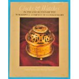 Cecil Clutton/George Daniels, Clocks & Watches In the Collection of the Worshipful Company of