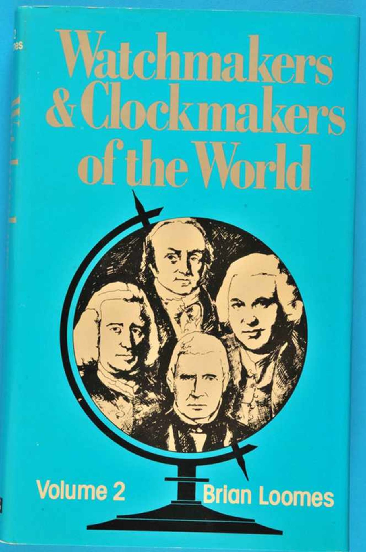 Brian Loomes, Watchmakers and Clockmakers of the World, Volume 2Brian Loomes, Watchmakers and