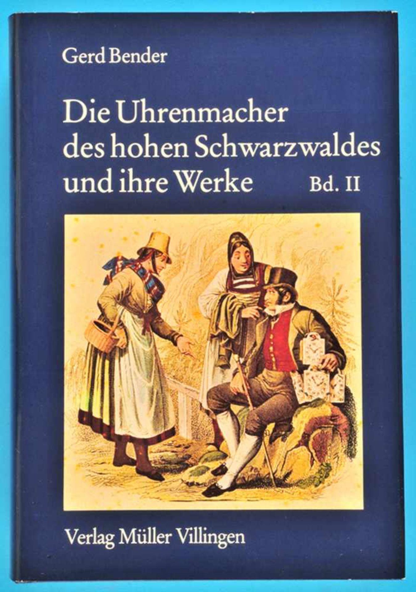 Los 15 - G. Bender, Die Uhrmacher des hohen Schwarzwaldes und ihre Werke, 1978, Band IIG. Bender, Die