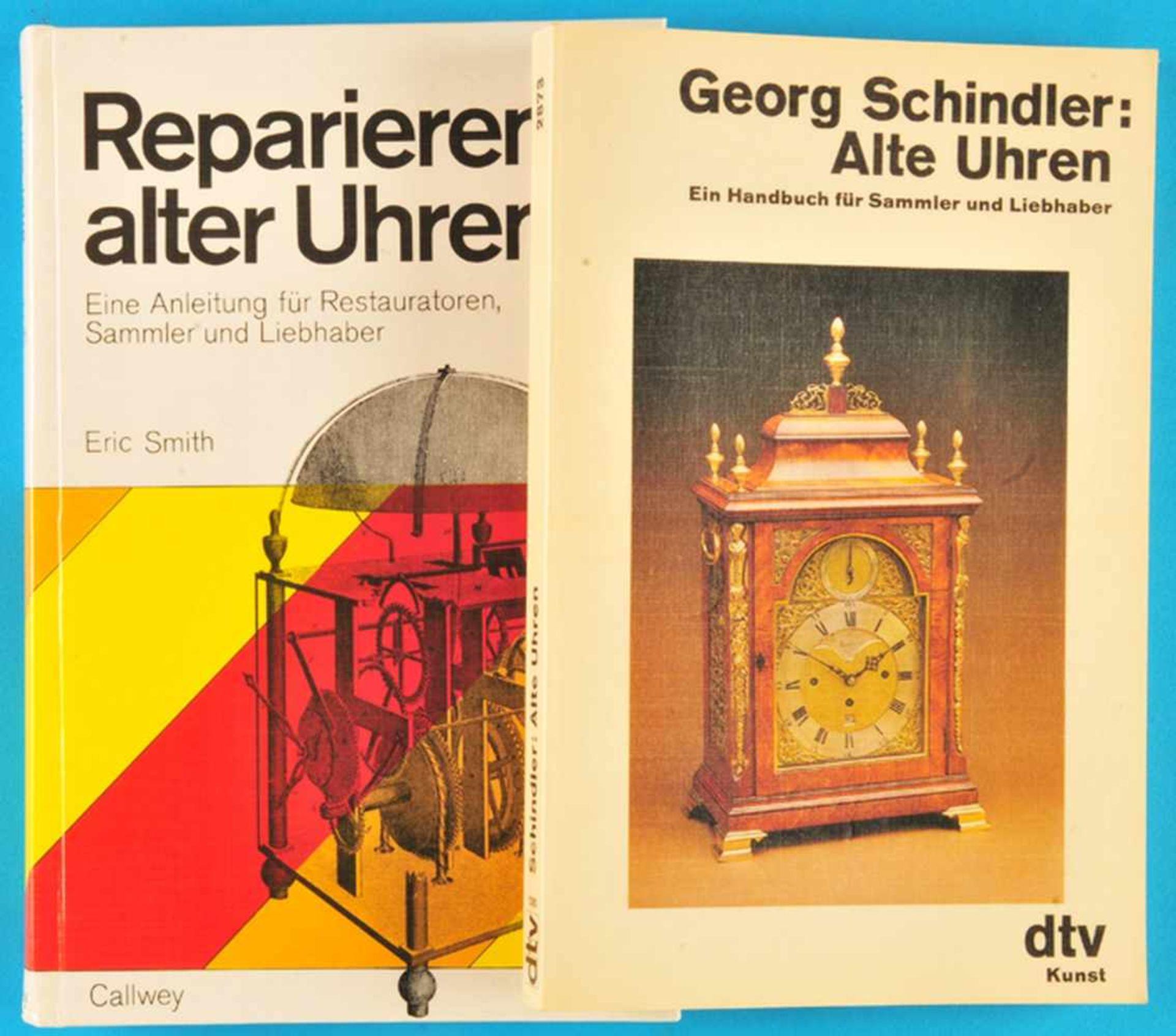 Los 46 - 2 kleine Bücher: Georg Schindler, Alte Uhren - Ein Handbuch für Sammler und Liebhaber, 19812