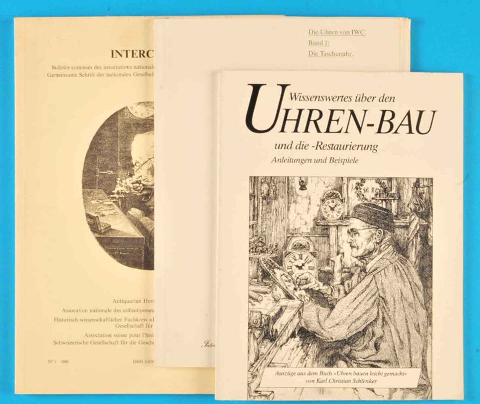 """Los 48 - 3 Hefte """"Wissenswertes über den Uhren-Bau und die Restaurierung"""", """"Die Uhren von IWC, Band 1: Die"""