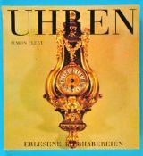 Simon Fleet, Uhren - Erlesene Liebhabereien, 128 Seiten mit vielen Farb- und s/w-Abbildungen, fester