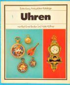 Karl-Ernst Becker/Hatto Küffner, Uhren – Batten-berg Antiquitäten-Kataloge, 1978, 184 Seiten,