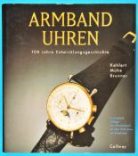 Kahlert/Mühe/Brunner, Armbanduhren - 100 Jahre Entwicklungsgeschichte, 5., korrigierte und