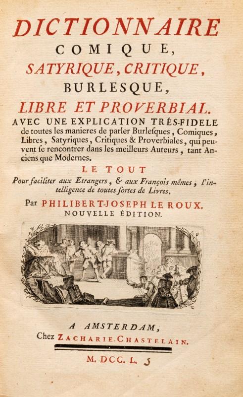 Lot 57 - LEROUX. Dictionnaire comique. satyrique. critique. burlesque. libre et proverbial. Amsterdam. Chaste
