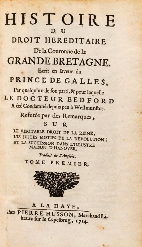 Lot 44 - HARBIN. Histoire du droit héréditaire de la Couronne de Grande Bretagne. La Haye. 1714. 2 vol. in-8°
