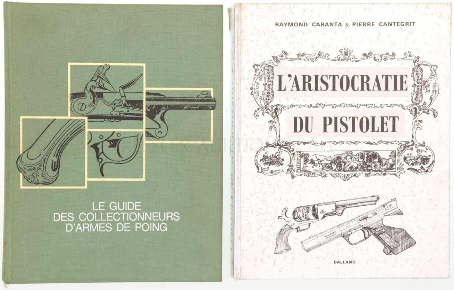 Konvolut von 2 Büchern 1. L'aristocratie du pistolet, Autoren Ramond Caranta und Pierre Cantegrit,