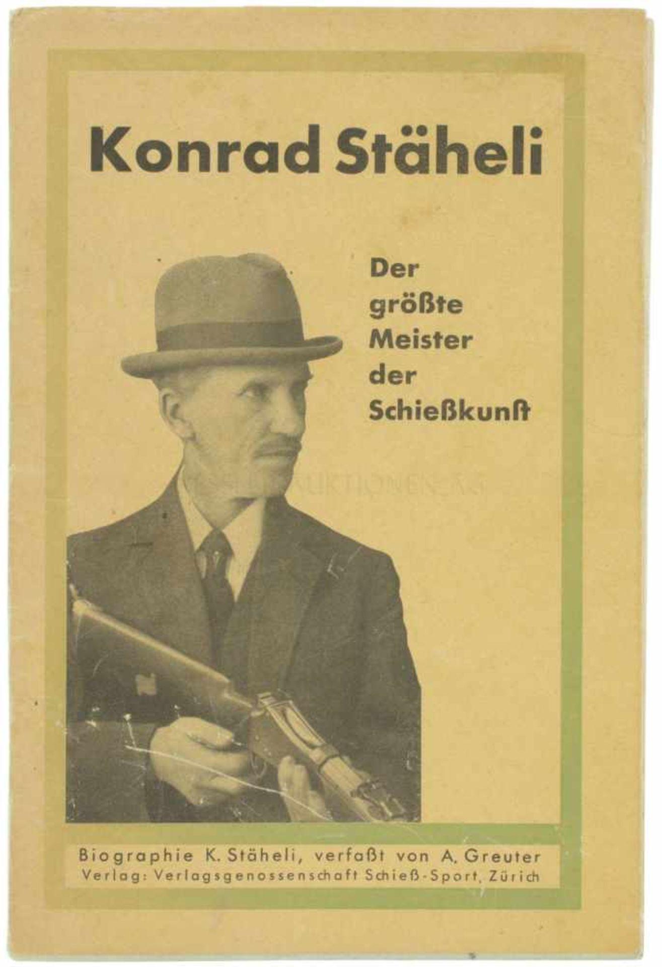 Konrad Stähli, Biographie von A.Greuter Das reichlich illustrierte Büchlein behandelt das Leben