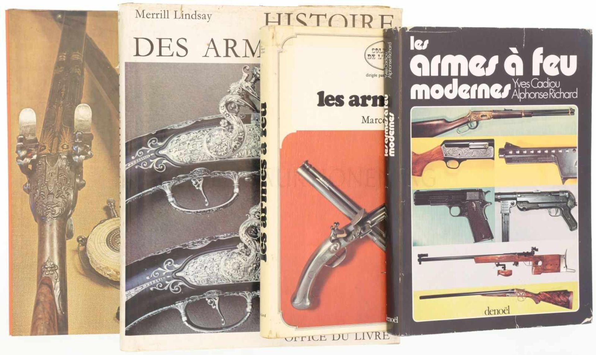 "Konvolut von 4 Büchern ""armes a feu"" 1. Les armes a feu modernes, Autoren Yves Cadiou und Alphonse"