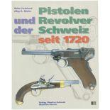 Pistolen und Revolver der Schweiz Autoren Kriss Reinhart und Jürg A.Meier. Zusammenfassung und